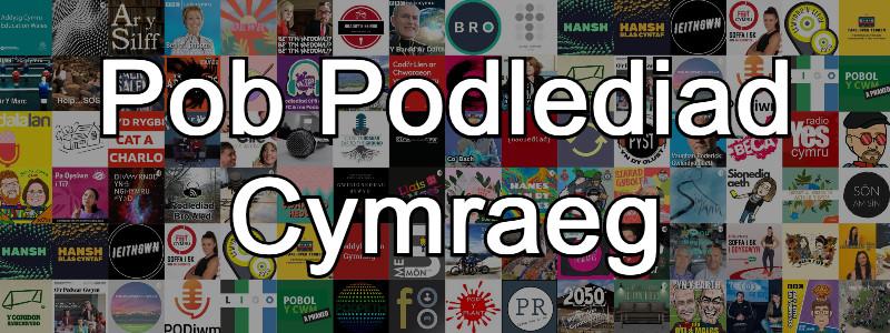 Pob Podlediad Cymraeg
