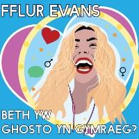 Beth Yw Ghosto Cymraeg