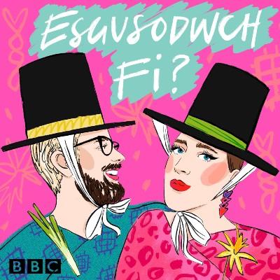 Esgusodwch fi?