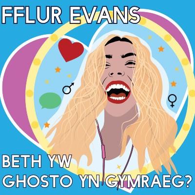 Beth yw Ghosto yn Gymraeg?