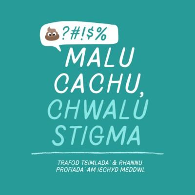 Malu Cachu, Chwalu Stigma