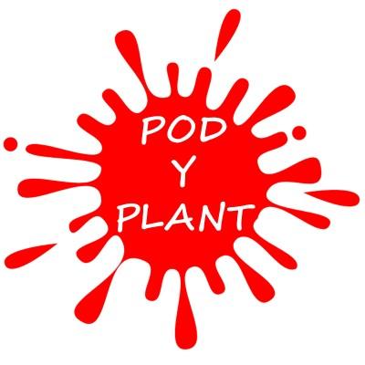 Pod Y Plant